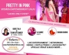 Pretty In Pink-Women Empowerment Gala @ CA